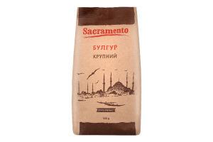 Булгур крупный Sacramento м/у 500г