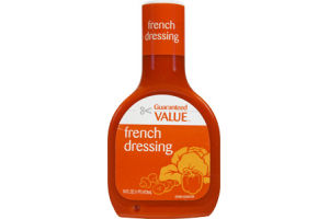 Guaranteed Value French Dressing