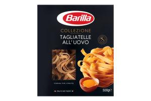 Макаронные изделия Tagliatelle All`Uovo Collezione Barilla к/у 500г