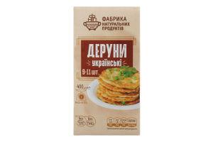 Деруны Украинские Фабрика Натуральних Продуктів к/у 400г