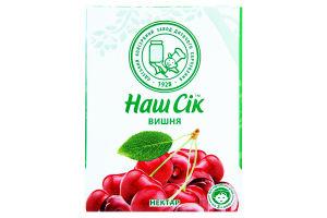 Нектар вишневый неосветленный Наш сік т/п 0.2л