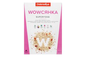 Пластівці вівсяні Superfood Wowсянка Dobrodiya к/у 450г