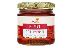 Мед монофлорный Гречишный Бартнік с/б 250г