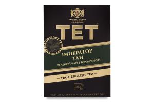 Чай зеленый крупнолистовой с бергамотом Император Тан TET к/у 100г