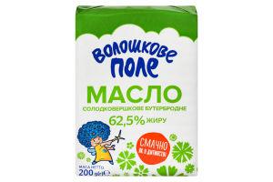 Масло 62.5% бутербродне солодковершкове Волошкове поле м/у 200г