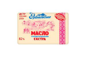 Масло 82% сладкосливочное Экстра Франківське м/у 200г