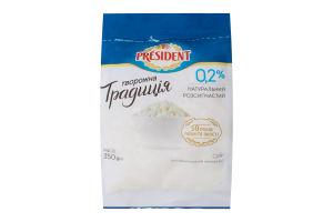 Сир кисломолочний 0.2% Творожна традиція President м/у 350г
