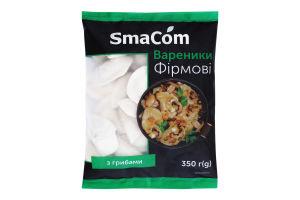 Вареники с грибами Фирменные SmaCom м/у 350г