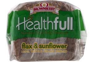 Brownberry Healthfull 100% Whole Grain Bread Flax & Sunflower