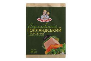 Сыр плавленый 40% творожный Голландский Добряна м/у 90г