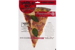 Table 87 Coal Oven Pizza Slice Prosciutto Di Parma