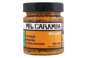 Гірчиця медова апельсинова Mr.Caramba с/б 200г