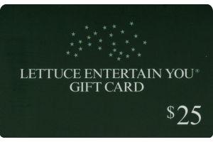Lettuce Entertain You $25 Gift Card