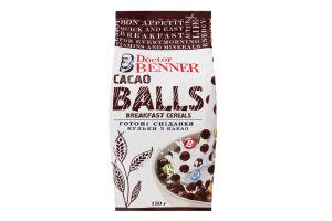 Сніданки готові Кульки з какао Doctor Benner м/у 150г