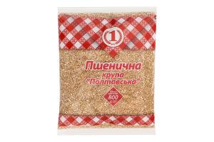 Крупа пшеничная Полтавская №1 м/у 800г