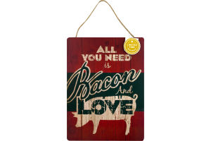 Smart Living Sign Bacon and Love