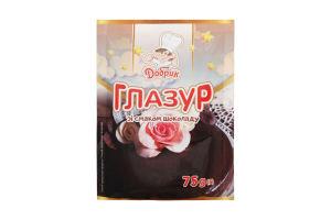 ПП Глазур Добрик зі смаком шоколаду 75г