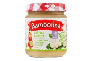 Пюре для дітей від 4міс Цвітна капуста Bambolina с/б 100г