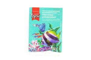 Корм Хлопья универсальные для рыб сухой мягкая упаковка Topsi 10г