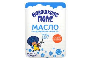 Масло 73% солодковершкове селянське Волошкове поле м/у 200г