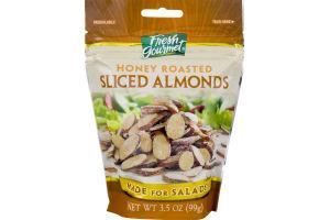 Fresh Gourmet Sliced Almonds Honey Roasted