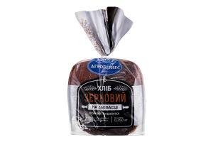 Хліб на заквасці бездріжджовий половинка в нарізці Зерновий Агробізнес м/у 0.35кг
