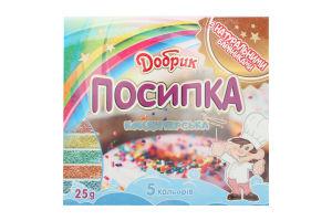 Посыпка кондитерская 5 цветов Добрик к/у 25г