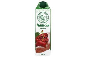 Нектар вишневый неосветленный Наш сік т/п 0.95л