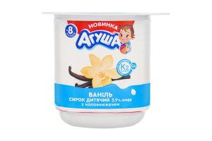 Творожок 3.9% для детей от 8мес с наполнителем ваниль Агуша ст 100г