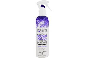 Not Your Mother's Plump For Joy Thickening Hair Lifter