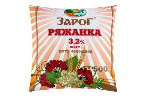 Ряженка 3.2% ЗароГ м/у 500г