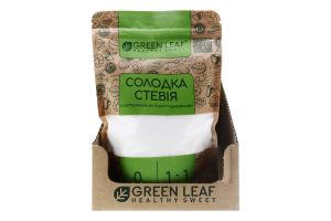 Стевия сладкая с натуральным подсластителем Green Leaf д/п 300г