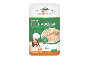 Крупа пшеничная Полтавская №3 Бест Альтернатива м/у 700г