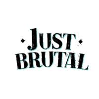 Just Brutal